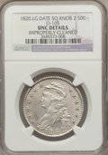 Bust Half Dollars: , 1820 50C Sq.2, Lg Date,Knob 2 -- Improperly Cleaned -- NGC Details.Unc. O-105. NGC Census: (0/0). PCGS Population (0/20)....
