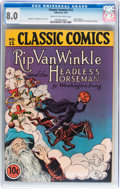 Golden Age (1938-1955):Classics Illustrated, Classic Comics #12 Rip Van Winkle and the Headless Horseman - Original Edition (Gilberton, 1943) CGC VF 8.0 Cream to off-white...