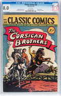 Golden Age (1938-1955):Classics Illustrated, Classic Comics #20 The Corsican Brothers - Original Edition(Gilberton, 1944) CGC VF 8.0 White pages....
