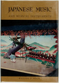 Books:Music & Sheet Music, William P. Malm. Japanese Music and Musical Instruments. Vermont and Tokyo: Charles E. Tuttle, [1959]. First edition...