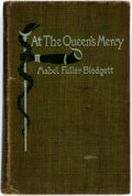 Books:Science Fiction & Fantasy, Mabel Fuller Blodgett. INSCRIBED. At the Queen's Mercy. Lamson, Wolffe, 1897. First edition. Inscribed by the auth...