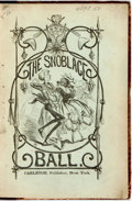 "Books:Americana & American History, ""The Spectator."" The Snoblace Ball; or, Pill Garlic and HisFriends. New York: Carleton, 1865. Library binding. Clot..."
