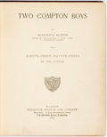 Books:Literature Pre-1900, Augustus Hoppin. Two Compton Boys. Boston: Houghton Mifflin,1885. Publisher's brown cloth. Fraying to spine ends an...