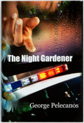 Books:Mystery & Detective Fiction, George Pelecanos. SIGNED/LIMITED. The Night Gardener.Tucson: Dennis McMillan, [2006]. First edition, limited to 304...