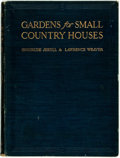 Books:Art & Architecture, Gertrude Jekyll and Lawrence Weaver. Gardens for Small CountryHouses. London: Country Life/George Newnes, [n.d., ca...