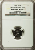 Errors, 1861 H10C Proof Seated Half Dime -- Obverse Struck Thru -- PR63 NGC....