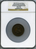Expositions and Fairs, 1893 World's Columbian Exposition, Christopher Columbus MS63 BrownNGC. Eglit-55. Bronze, 50 mm....