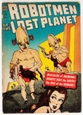 Golden Age (1938-1955):Science Fiction, Robotmen of the Lost Planet #1 (Avon, 1952) Condition: FR/GD....