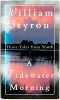 Books:Biography & Memoir, William Styron. SIGNED. A Tidewater Morning. Random House,1993. First Edition. Signed by the author. Publish...