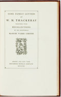 Books:Literature Pre-1900, W. M. Thackeray. Some Family Letters of W. M. Thackeray.Together with Recollections by his Kinswoman Blanche Warr...