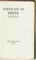 Books:Literature Pre-1900, [Heinrich Heine]. Humbert Wolfe, translator. SIGNED/LIMITEDPortraits of Heine. London: Cresset, 1930. Limited to 50...