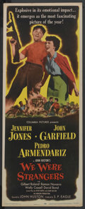 "Movie Posters:Adventure, We Were Strangers (Columbia, 1949). Insert (14"" X 36""). Adventure...."