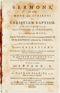 Books:Religion & Theology, Joseph Lathrop. SERMONS, ON THE MODE AND SUBJECTS OF CHRISTIAN BAPTISM. OR AN ATTEMPT TO SHEW THAT POURING OR SPRINKLING...