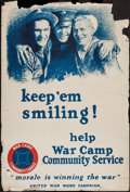 "Movie Posters:War, World War I Propaganda (United States Printing Office, 1918). WarCamp Community Service Poster (28"" X 40"") ""Keep 'em Smilin..."