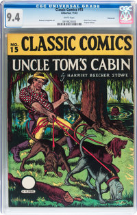 Classic Comics #15 Uncle Tom's Cabin - Original Edition - Vancouver pedigree (Gilberton, 1943) CGC NM 9.4 White pages...