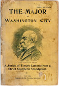 Books:Americana & American History, [Randolph Gore Hampton]. The Major in Washington City. A Seriesof Timely Letters from a Strict Southern Standpoint. ...