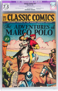 Golden Age (1938-1955):Classics Illustrated, Classic Comics #27 The Adventures of Marco Polo (Gilberton, 1946) CGC Apparent VF- 7.5 Slight (A) Cream to off-white pages....