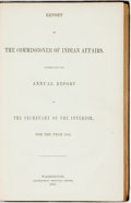 Books:Americana & American History, [Caleb Smith]. Report of the Commissioner of Indian Affairs,accompanying the Annual Report of the Secretary of the Inte...