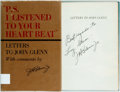 "Books:Americana & American History, [John Glenn]. SIGNED. ""P.S. I Listened to Your Heart Beat.""Letters to John Glenn. Houston: WBESS, [1964]. First edi..."
