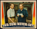 "Movie Posters:Adventure, The Sun Never Sets (Universal, 1939). Lobby Card (11"" X 14"").Adventure.. ..."