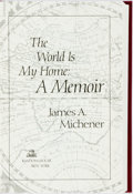 Books:Biography & Memoir, James A. Michener. SIGNED/LIMITED. The World is My Home. NewYork: Random House, [1992]. First edition, limited to 5...