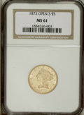 1873 $5 Open 3 MS61 NGC. The Open 3 is conditionally challenging in Mint State. This nicely struck example has substanti...