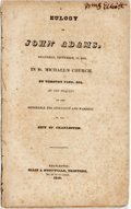 Books:Americana & American History, Timothy Ford. Eulogy on John Adams. Charleston: Ellis &Neufville, 1826. First edition. Self-wrappers, disbound. Lig...