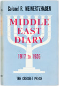 Books:Biography & Memoir, Colonel R. Meinertzhagen. Middle East Diary. 1917 to 1956.London: The Cresset Press, 1959. First edition. Publisher...