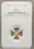California Fractional Gold: , 1871 25C Liberty Octagonal 25 Cents, BG-717, R.3, MS66 NGC. NGCCensus: (6/4). PCGS Population (21/3). ...