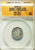 Patterns, 1896 1C One Cent, Judd-1769, Pollock-1985, High R.6, -- Heavily Corroded -- ANACS. PR20 Details. NGC Census: (0/4). PCGS Po...