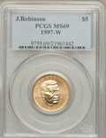 Modern Issues, 1997-W G$5 Jackie Robinson Gold Five Dollar MS69 PCGS....
