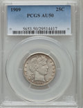 Barber Quarters: , 1909 25C AU50 PCGS. PCGS Population (20/548). NGC Census: (9/426). Mintage: 9,268,650. Numismedia Wsl. Price for problem fr...