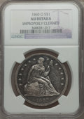 Seated Dollars: , 1860-O $1 -- Improperly Cleaned -- NGC Details. AU. NGC Census:(30/649). PCGS Population (72/939). Mintage: 515,000. Numis...