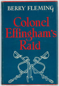 Books:Literature 1900-up, Berry Fleming. Colonel Effingham's Raid. New York: Duell,Sloan and Pearce, [1943]. Publisher's cloth and original d...