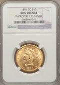1891-CC/CC $10 FS-501 -- Improperly Cleaned -- NGC Details. Unc. Variety 3-C....(PCGS# 145728)