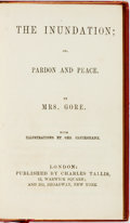 Books:Literature Pre-1900, [George Cruikshank, illustrator]. Mrs. Gore. The Inundation; or, Pardon and Peace. London: Charles Tallis, [n.d.]. T...