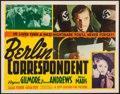 "Movie Posters:War, Berlin Correspondent (20th Century Fox, 1942). Trimmed Half Sheet(21.5"" X 27.5""). War.. ..."