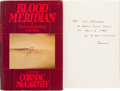 Books:Literature 1900-up, Cormac McCarthy. Blood Meridian or The Evening Redness inthe West. New York: Random House, [1985]. First edit...