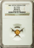 California Fractional Gold: , 1881 25C Indian Octagonal 25 Cents, BG-799M, Low R.5, MS66Prooflike NGC. NGC Census: (3/1). ...