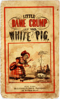 Books:Americana & American History, [Americana]. Little Dame Crump and Her White Pig. New York:McLoughlin Bro's, [n.d., ca. 1870]. Printed wrappers, st...