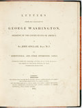 Books:Biography & Memoir, Letters from His Excellency George Washington to Sir JohnSinclair on Agricultural, and Other Interesting Topics.London...