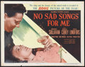 """Movie Posters:Drama, No Sad Songs for Me (Columbia, 1950). Half Sheet (22"""" X 28"""") Style A. Drama...."""