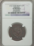 Colonials: , 1722 1/2P Hibernia Halfpenny, Type Two, Harp Right -- Soldered --NGC Details. VF. NGC Census: (0/12). PCGS Population (0/3...