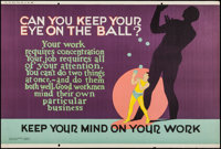 "Can You Keep Your Eye on the Ball? (Mather and Company, 1923). Motivational Poster (28"" X 41.5""). Miscellaneou..."