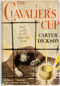Books:Mystery & Detective Fiction, Carter Dickson. The Cavalier's Cup. New York: WilliamMorrow, 1953. First edition. Publisher's binding with original...