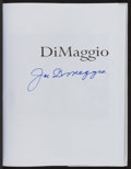 """Autographs:Others, Signed Joe DiMaggio """"DiMaggio, An Illustrated Life"""" Hardcover Book...."""