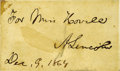 "Autographs:U.S. Presidents, Abraham Lincoln Inscribed Card Signed ""For Miss Howell/A.Lincoln/Dec. 9, 1864"" as President, 3"" x 1.75"". Just threeday... (Total: 1 Item)"