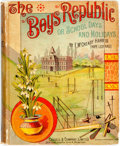 Books:Children's Books, F. McCready Harris (Hope Ledyard). The Boys' Republic; or,School Days and Holidays. Cassell, 1885. Original pictori...