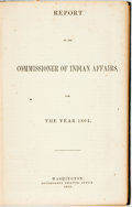 Books:Americana & American History, [Americana]. Report of the Commissioner of Indian Affairs forthe Year 1864. Washington: Government Printing Office,...