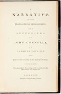 Books:Biography & Memoir, [John Connolly]. A Narrative of the Transactions, Imprisonment,and Sufferings of John Connolly, an American Loyalist. ...